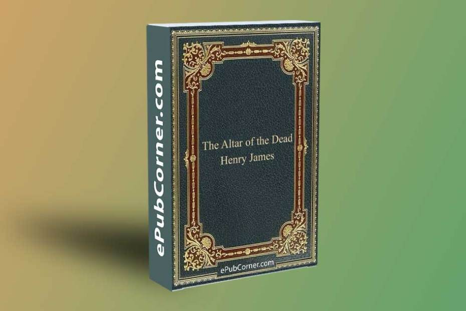 The Altar of the Dead ePub download free