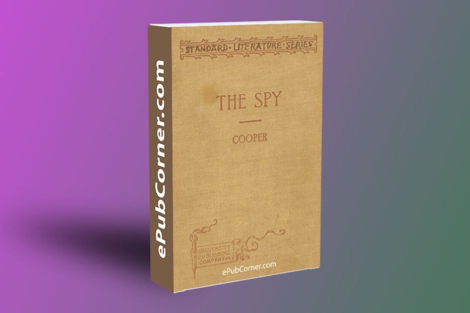 The Spy (Condensed for Use in Schools) ePub download free