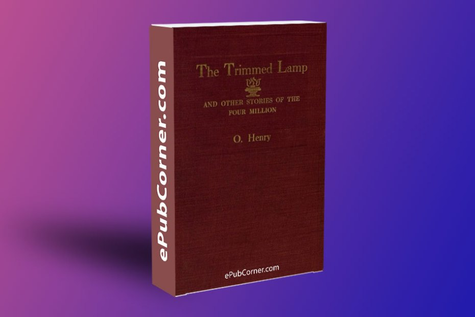 The Trimmed Lamp and Other Stories of the Four Million ePub download free