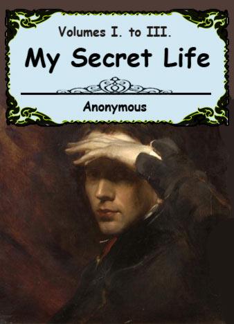 anonymous-my-secret-life-volumes-1-3-1