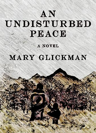 an-undisturbed-peace-by-mary-glickman-1