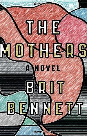 The Mothers: A Novel by Brit Bennett EPUB