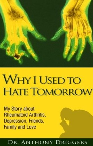 Why I Used To Hate Tomorrow by Anthony Driggers epub/pdf