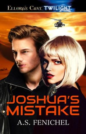 Joshua's Mistake by A. S. Fenichel