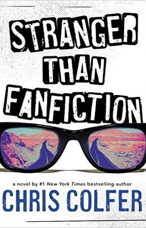 Stranger Than Fanfiction by Chris Colfer