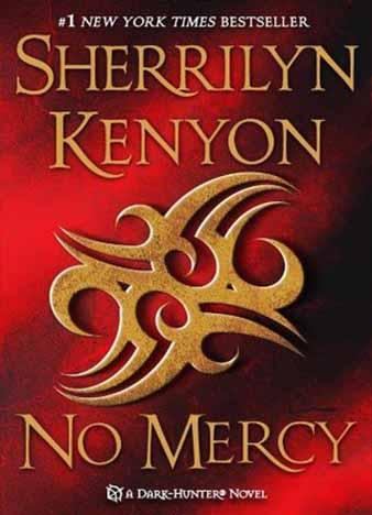 No Mercy (Dark-Hunterverse #19) by Sherrilyn Kenyon