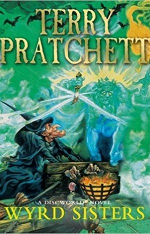 Wyrd Sisters (Discworld Novel 6) by Terry Pratchett