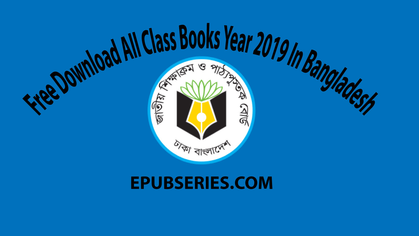 Free Download All Class Books Year 2019 In Bangladesh