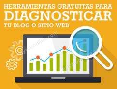 Herramientas gratuitas para diagnostucar tu blog o página web