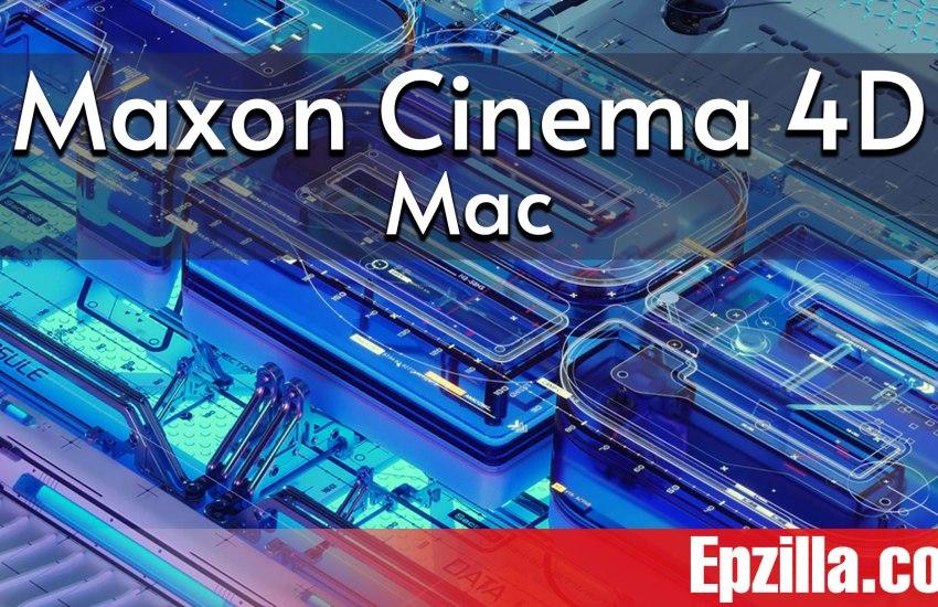 Maxon Cinema 4D R25.010 For Mac Free Download Epzilla.com