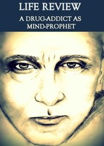Feature_thumb_life-review-a-drug-addict-as-mind-prophet