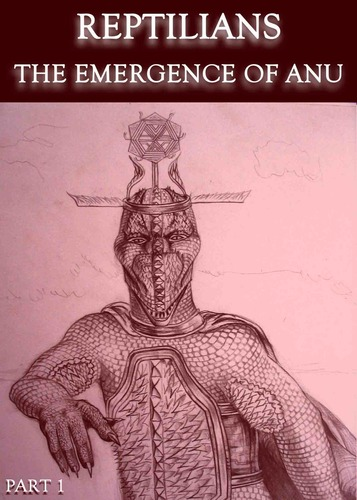 Reptilians-the-emergence-of-anu-part-1