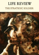 Feature_thumb_life-review-the-strategic-soldier