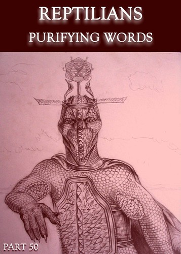 Reptilians-purifying-words-part-50