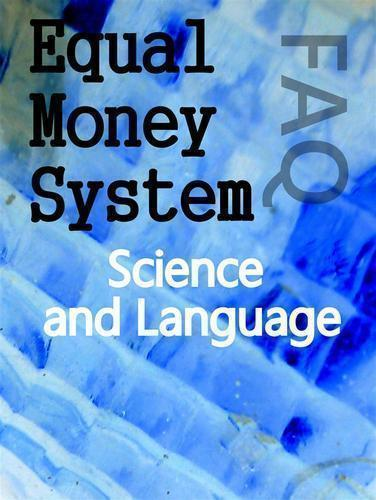 Bernard-poolman-faq-equal-money-system-science-and-language
