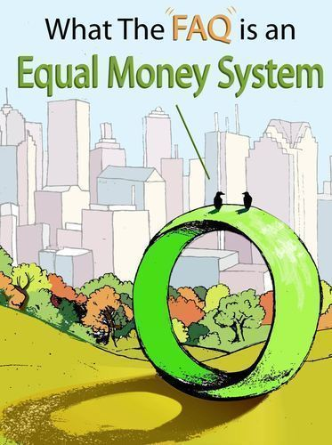 What-the-faq-is-equal-money-system-volume-1
