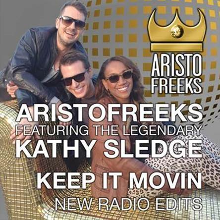 Aristofreeks Featuring Kathy Sledge Release 'Keep It Movin' Radio Edits
