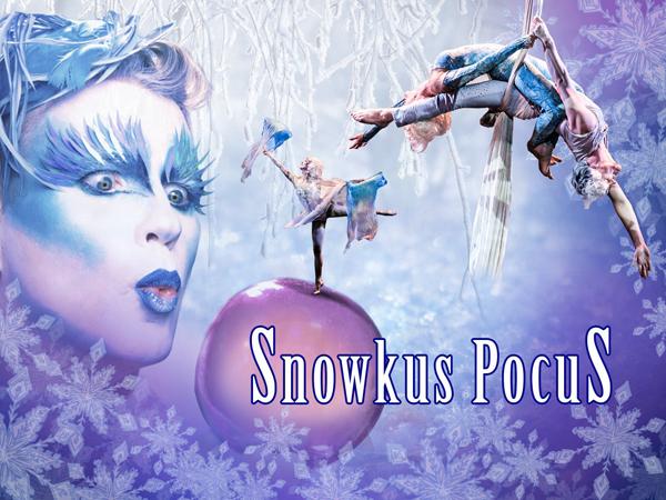 Cirque-tacular's SNOWKUS POCUS At Broadway Center