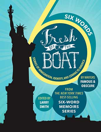 Larry Smith Talks About <em>Six Words: Fresh Off The Boat</em> And The Power Of Words