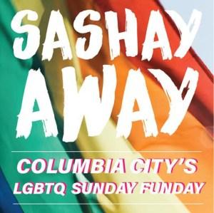 Sashay Away Sunday at The Backyard in Columbia City