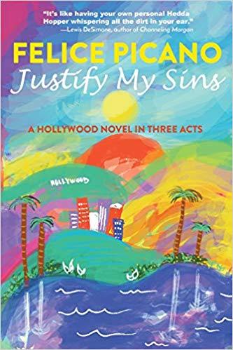 Justify My Sins by Felice Picano