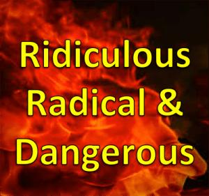 022719 ridiculous radical dangerous
