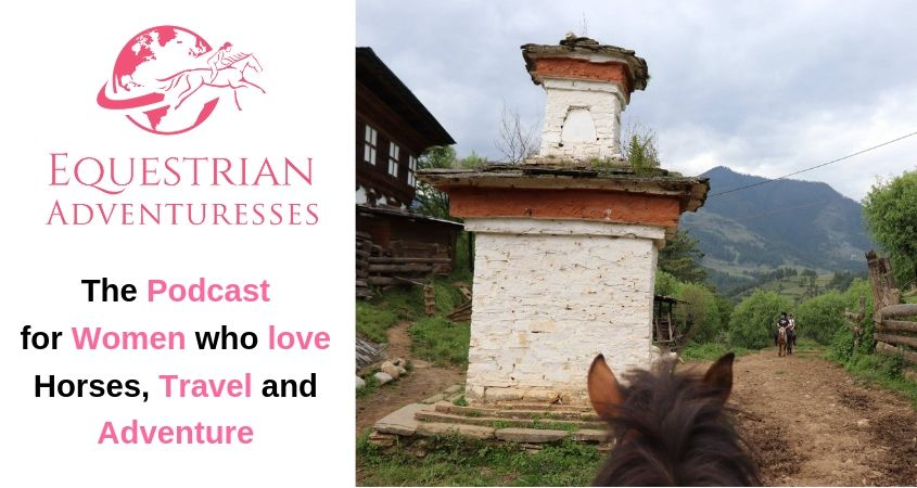 Equestrian Adventuresses Podcast - For Women who love Horses, Travel and Adventure