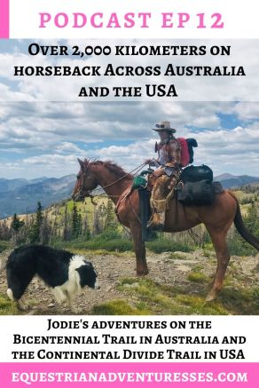 horse and travel podcast photo - Ep 12 Over 2,000 kilometers on horseback: Long Distance Horse Travel Across Australia and the USA: Jodie's adventures on the Bicentennial Trail in Australia as well as the Continental Divide Trail in the USA