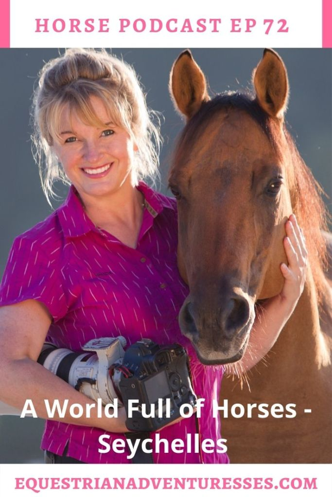 Horse and travel podcast pin - Ep 72 A World Full of Horses Seychelles