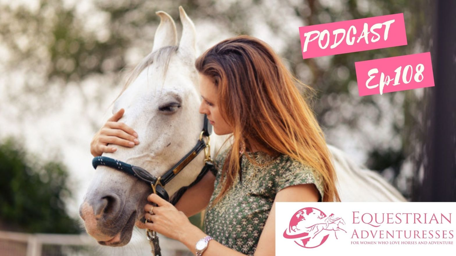 Equestrian Adventuresses Travel and Horse Podcast Ep 108 - Emotional Coaching with Horses in India