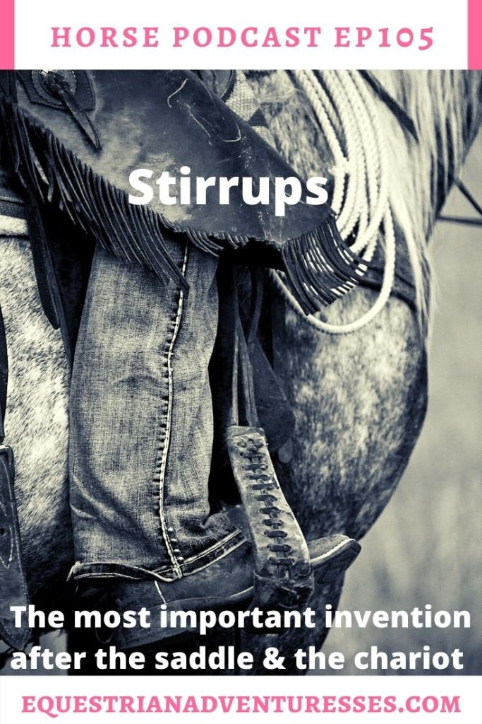 Horse and travel podcast pin - Ep 105 Stirrups