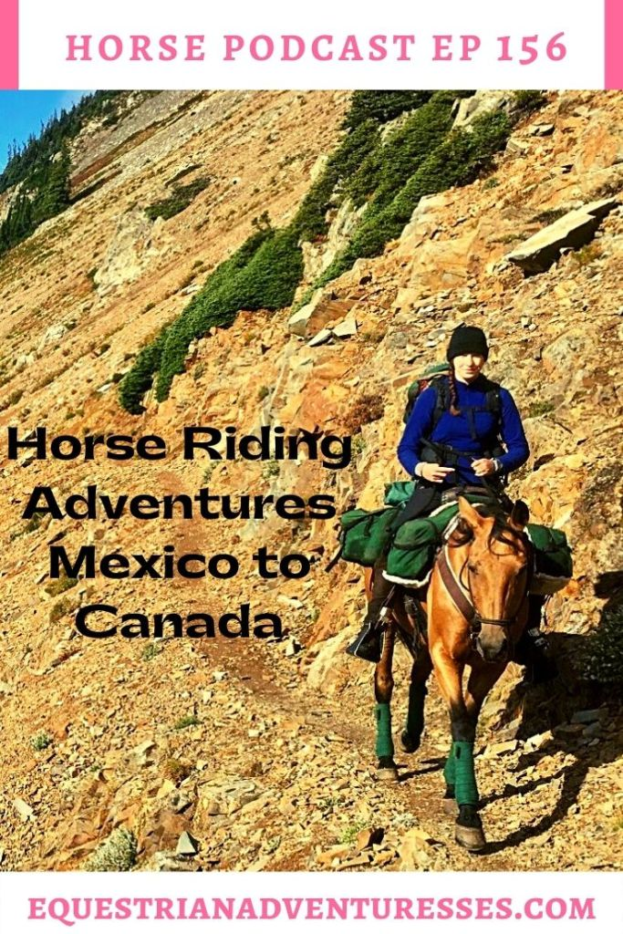 Horse and travel podcast pin - 156: Horse riding Adventures - Mexico to Canada