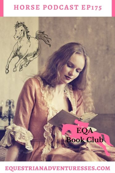 Horse and travel podcast pin - Ep 175 EQA Book Club - Jane Austen & Horses