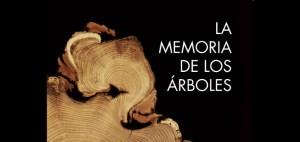 Viernes Verde 19-06-2015 – La memoria de los árboles
