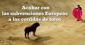 Eurodiputados verdes reiteran a De Guindos la necesidad de poner fin a las subvenciones a la tauromaquia