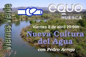 Viernes Verde 08/04/2016 – Nueva Cultura del Agua, con Pedro Arrojo