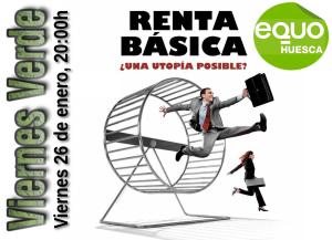 Viernes Verde 26 de enero a las 20h – La renta básica