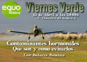Viernes Verde 13 de abril a las 20:00h – Contaminantes hormonales: Qué son y cómo evitarlos, con Dolores Romano
