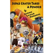 Judge Crater Takes a Powder – paperback