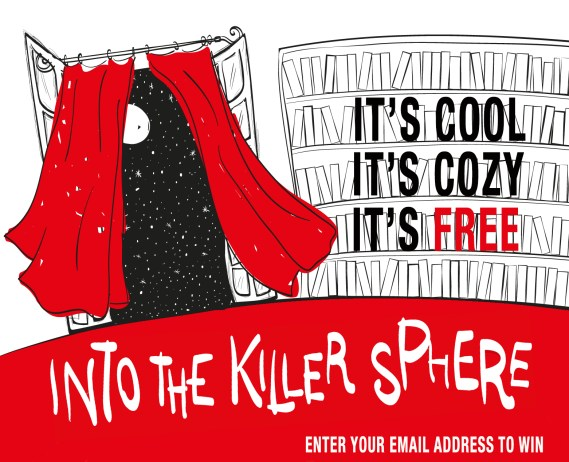 Into the Killer Sphere, book giveaway contest, free ebooks for kindle, cozy mystery,  free mystery ebooks, free ebook, ebooks for free, free kindle ebooks, free stuff,  book giveaway
