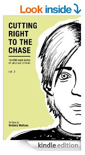 Cutting right to the chase vol.2 - flash fiction detective series