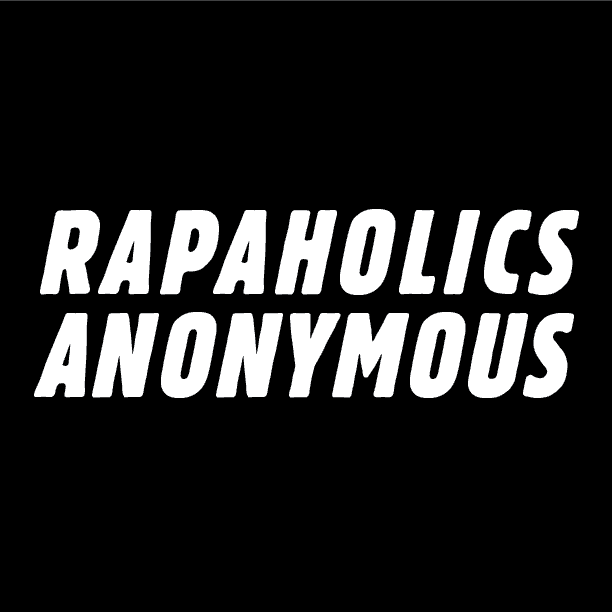 Rapaholics Anonymous - An Eran Thomson Joint