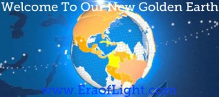 new golden earth eraoflightdotcom