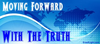 moving forward with the truth eraoflightdotcom