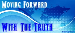 moving forward with the truth eraoflightdotcom
