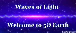 waves of light 5d eraoflightdotcom