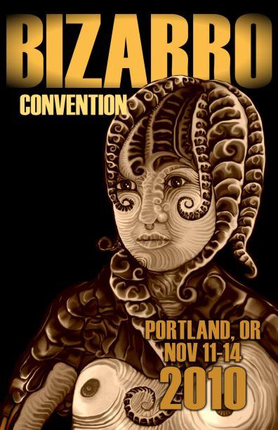 BizarroCon 2010 Flyer Image