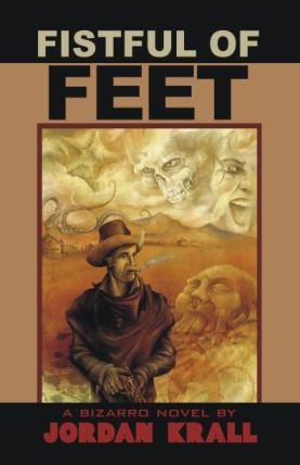 Fistful of Feet by Jordan Krall cover image