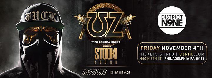 UZ w/ Stooki Sound at District N9NE | 11.4.16
