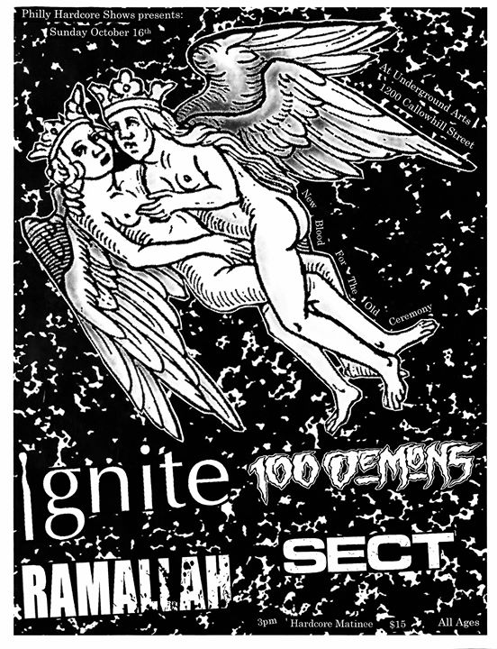 Ignite, 100 Demons, Ramallah, SECT + more tba at Undergrond Arts